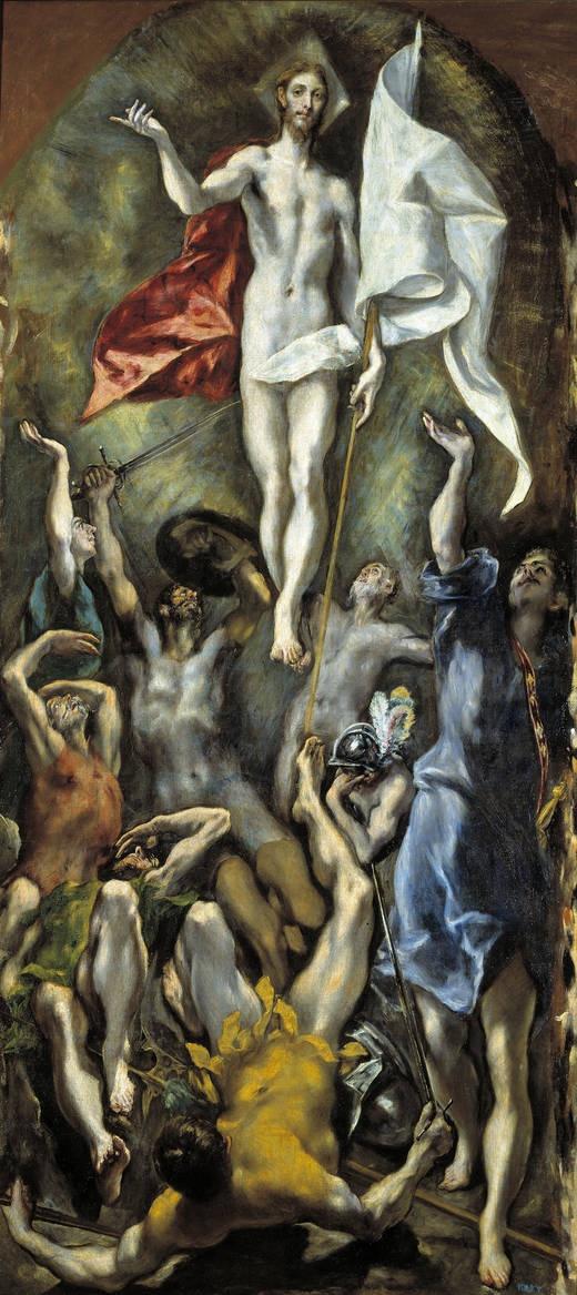 El Greco: The Resurrection. Happy Easter.