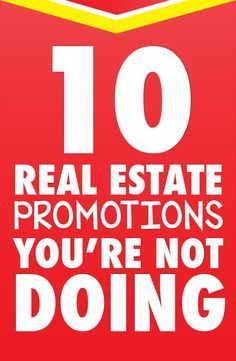 10 Real Estate Promotions You're Not Doing #realtor #marketing