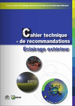 Cahier technique de recommandations pour l'éclairage extérieur - ECOCITOYEN GRENOBLE