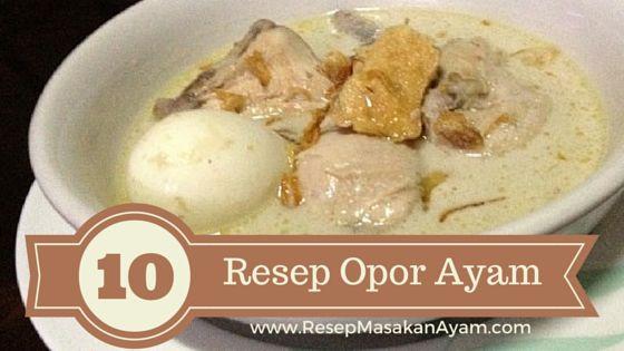 Kumpulan resep nusantara #GudangResep Opor Ayam
