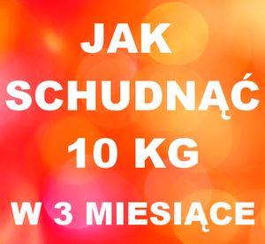 Schudnij 10 kg w 3 miesiące