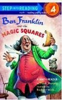 Did you know that Benjamin Franklin created many inventions, including the Magic Square?  (A magic square is a box of numbers arranged so that any line of numbers adds up to be the same number, including the diagonals!)  Richard Walz has written a historical fiction book about this.  It is fun for the students to read while at the same time it gives them a great deal of historical information.  It also contains many activities that can be used along with the book.