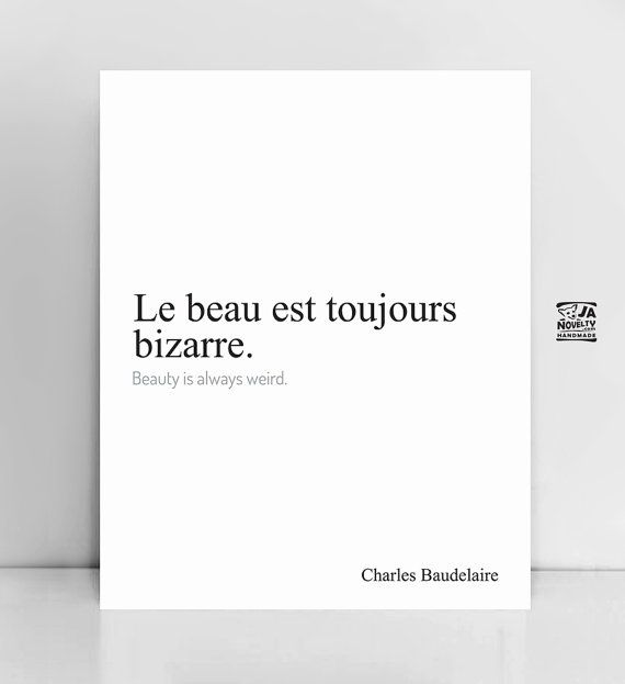 Le beau est toujours bizarre, Baudelaire quote, French print, french quote, Fashion quotes, paris printable, french download, Famous quote