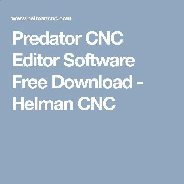 Predator CNC Editor Software Free Download - Helman CNC