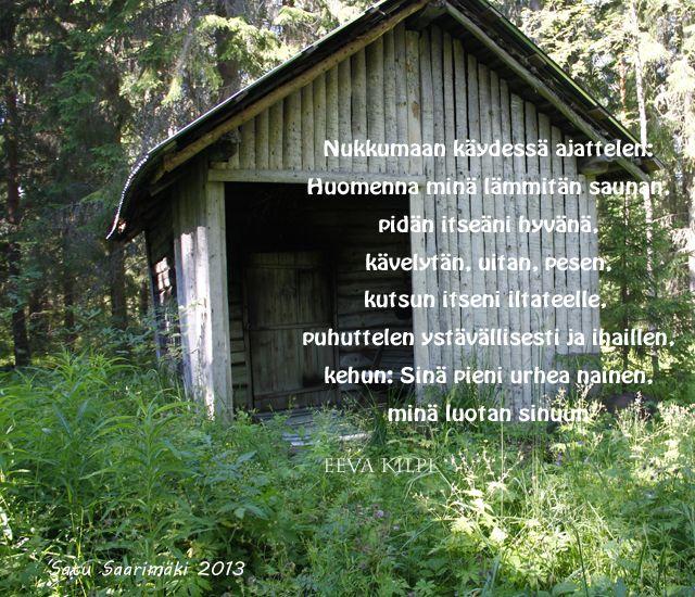 Runo: Eeva Kilpi, kuva Satu Saarimäki