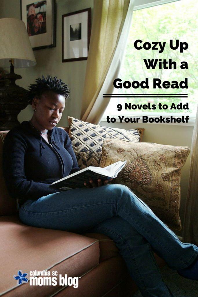 Cozy Up With a Good Read :: 9 Novels to Add to Your Bookshelf