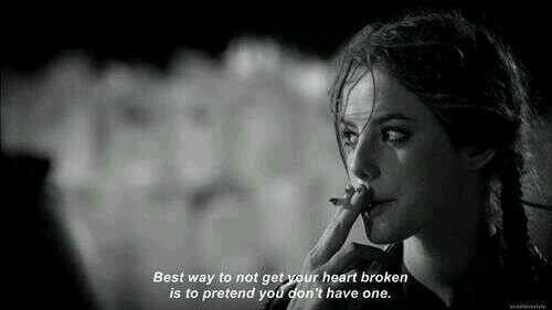 If u won't to get hurt, u must pretend like u don't have one :')