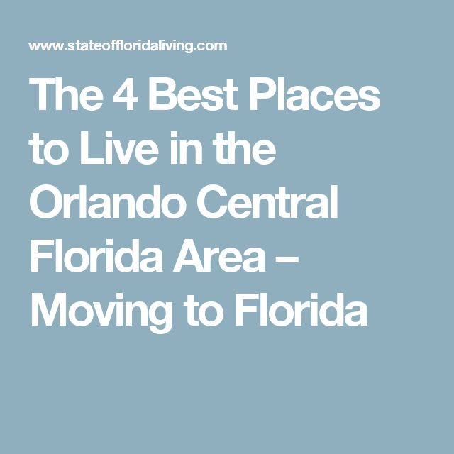 25 best ideas about moving to florida on pinterest for Best place to move in florida