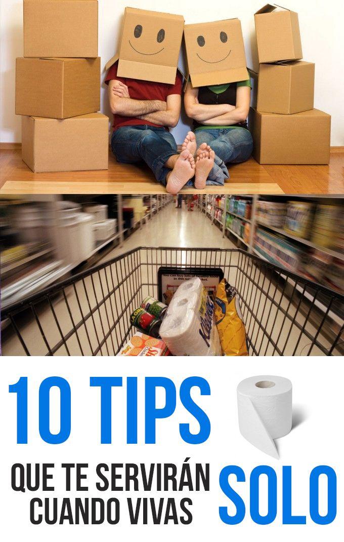 10 Tips Que Te Servirán Cuando Vivas Solo