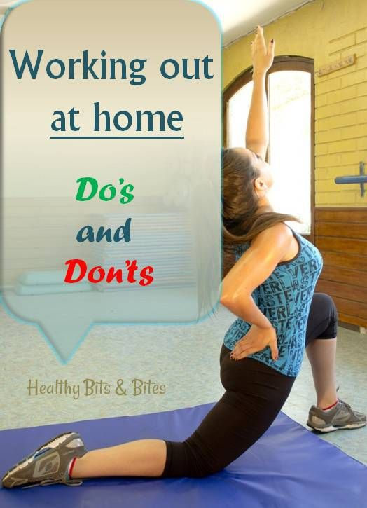 Working out at home - Do's and Don'ts | Healthy Bits and Bites