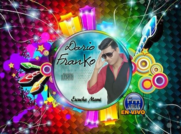 FM ARIAS MUSICA DESCARGA MP3 PICAFLOR BAILABLE: DARIO FRANKO JULIO 2015