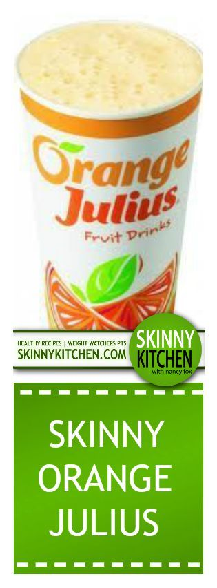 Skinny Orange Julius! A dreamy drink with half the calories, only 1/3 the sugar of a regular Orange Julius and 3 Weight Watchers POINTS PLUS. http://www.skinnykitchen.com/recipes/skinny-orange-julius/
