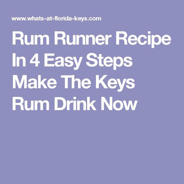 Rum Runner Recipe In 4 Easy Steps Make The Keys Rum Drink Now