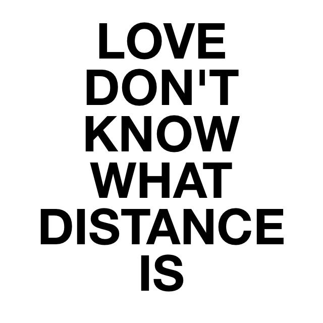 Famous Quotes For Long Distance. QuotesGram