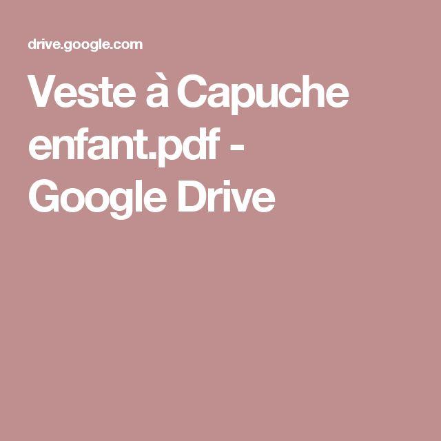 Veste à Capuche enfant.pdf - GoogleDrive