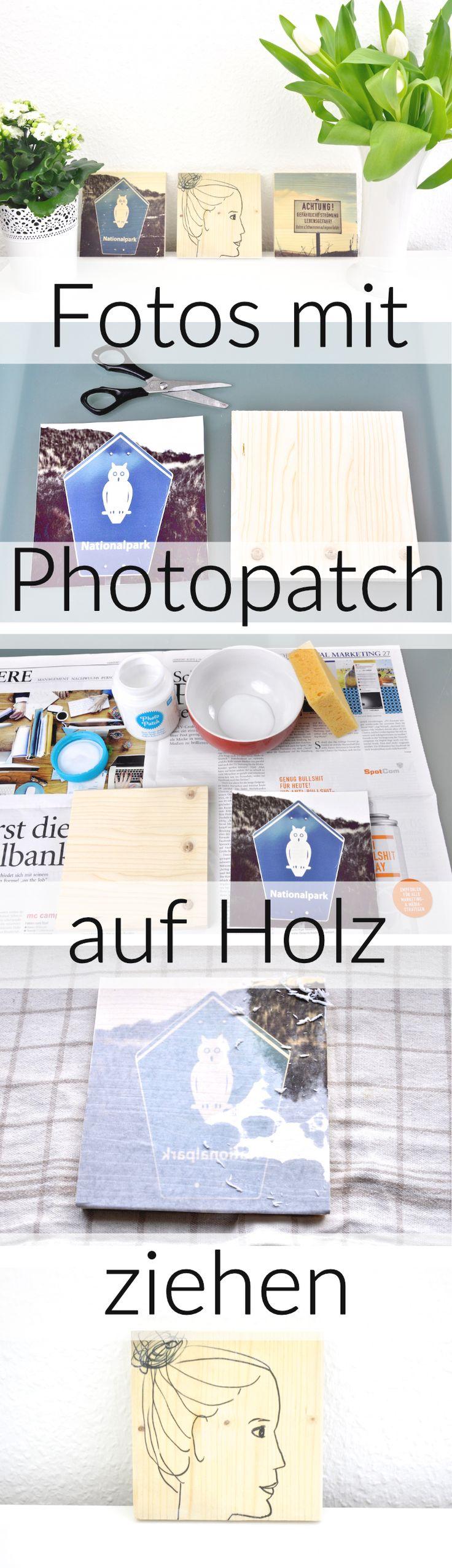 DIY: Fotos auf Holz ziehen mit Photo Patch