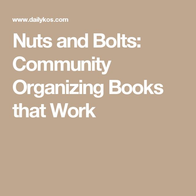 Nuts and Bolts: Community Organizing Books that Work