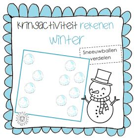 Kleuterjuf in een kleuterklas: Kringactiviteit rekenen: Sneeuwballen verdelen   Thema WINTER