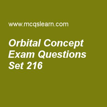 Practice test on orbital concept, chemistry quiz 216 online. Free chemistry exam's questions and answers to learn orbital concept test with answers. Practice online quiz to test knowledge on orbital concept, boiling point and external pressure, positive and negative ions, ionization energy periodic table, atomic radius periodic table worksheets. Free orbital concept test has multiple choice questions set as chance of finding electron in atomic orbital is, answer key with choices as 90 ..