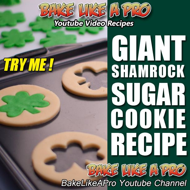 Easy Jumbo Shamrock Sugar Cookies Recipe - St.Patrick's Day