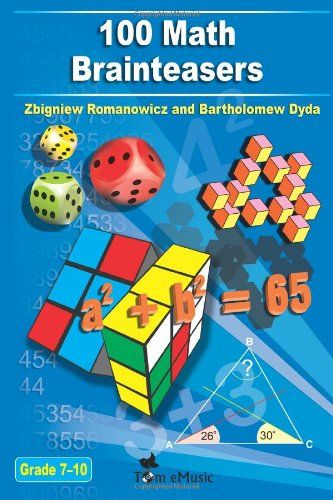 100 Math Brainteasers (Grade 7, 8, 9, 10). Arithmetic, Algebra and Geometry Brain Teasers, Puzzles, Games and Problems with Solutions: Math olympiad contest problems for elementary and middle schools by Zbigniew Romanowicz http://www.amazon.com/dp/1623210291/ref=cm_sw_r_pi_dp_yYHswb066C5NF