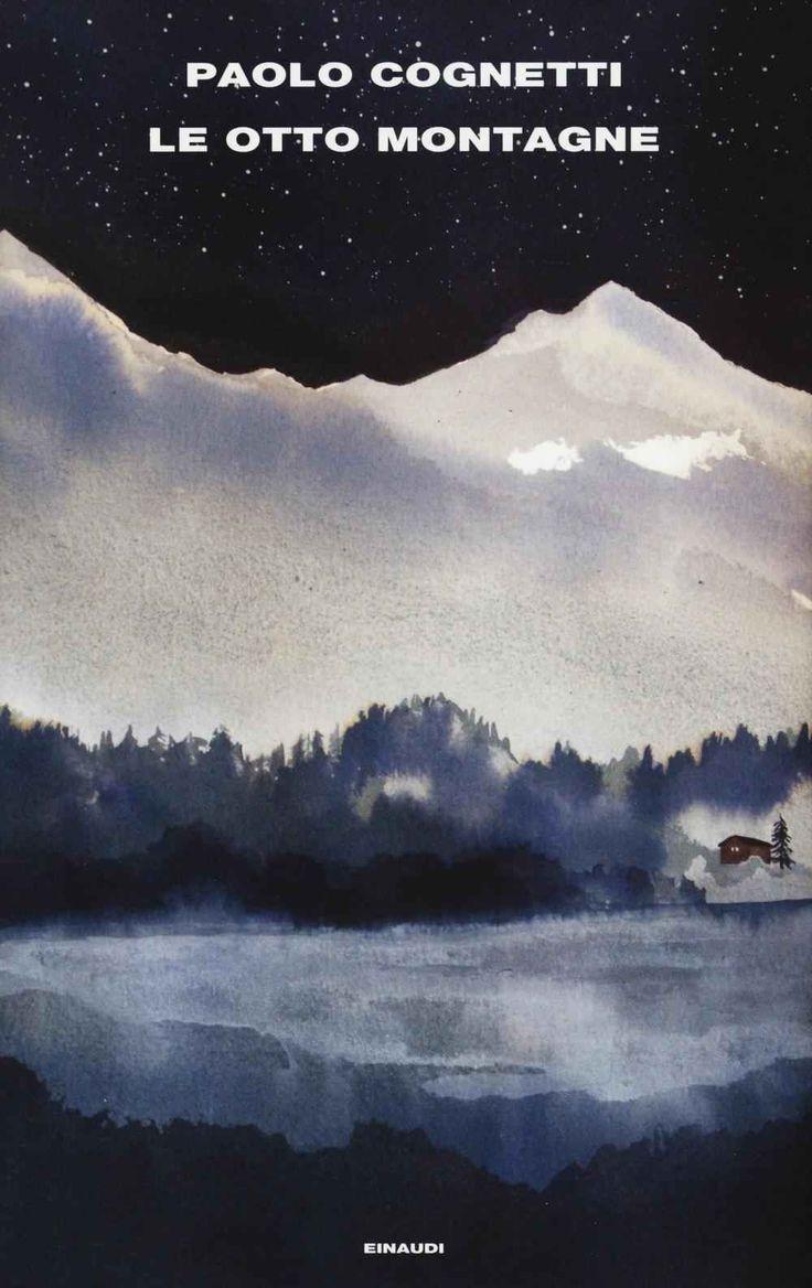 Libro Le otto montagne Paolo Cognetti
