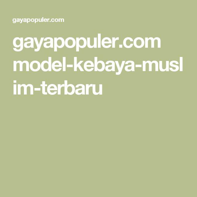 gayapopuler.com model-kebaya-muslim-terbaru