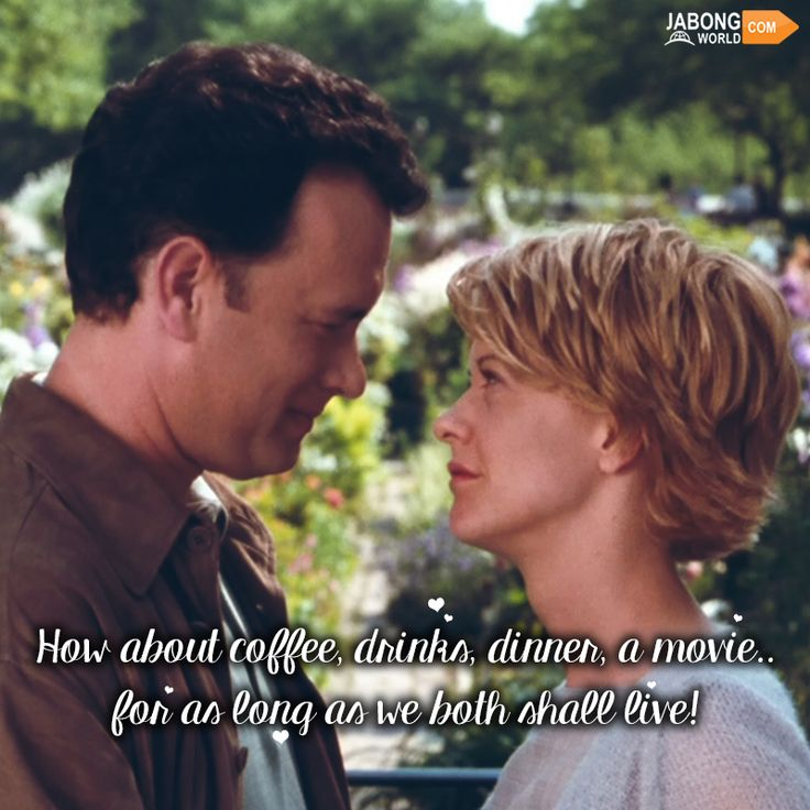 And that is all we need! <3 #YouveGotMail #TomHanks #MegRyan #JWQuotes #HollywoodQuotes