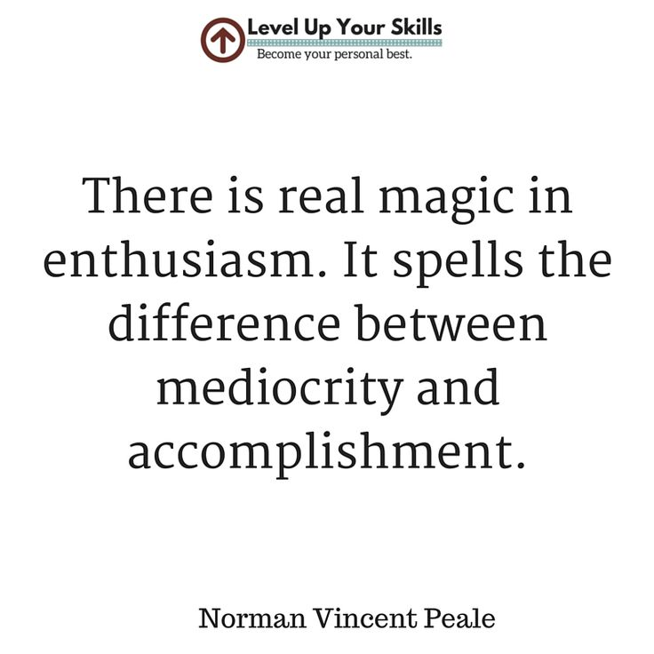 There is real magic in enthusiasm! #Mindset #Success https://levelupyourskills.com/quotes/success-quotes/