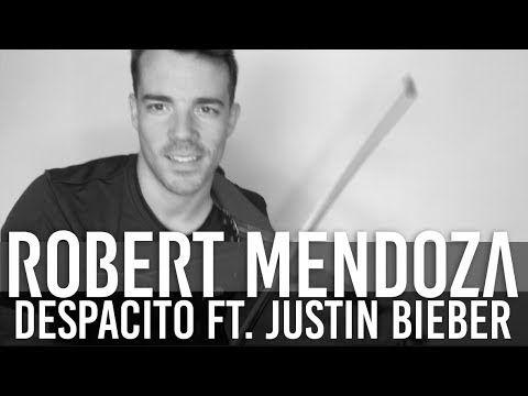 DESPACITO feat Justin Bieber (Violin Cover by Robert Mendoza)