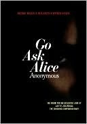 """Go Ask Alice  by Beatrice Sparks (as """"Anonymous"""")"""