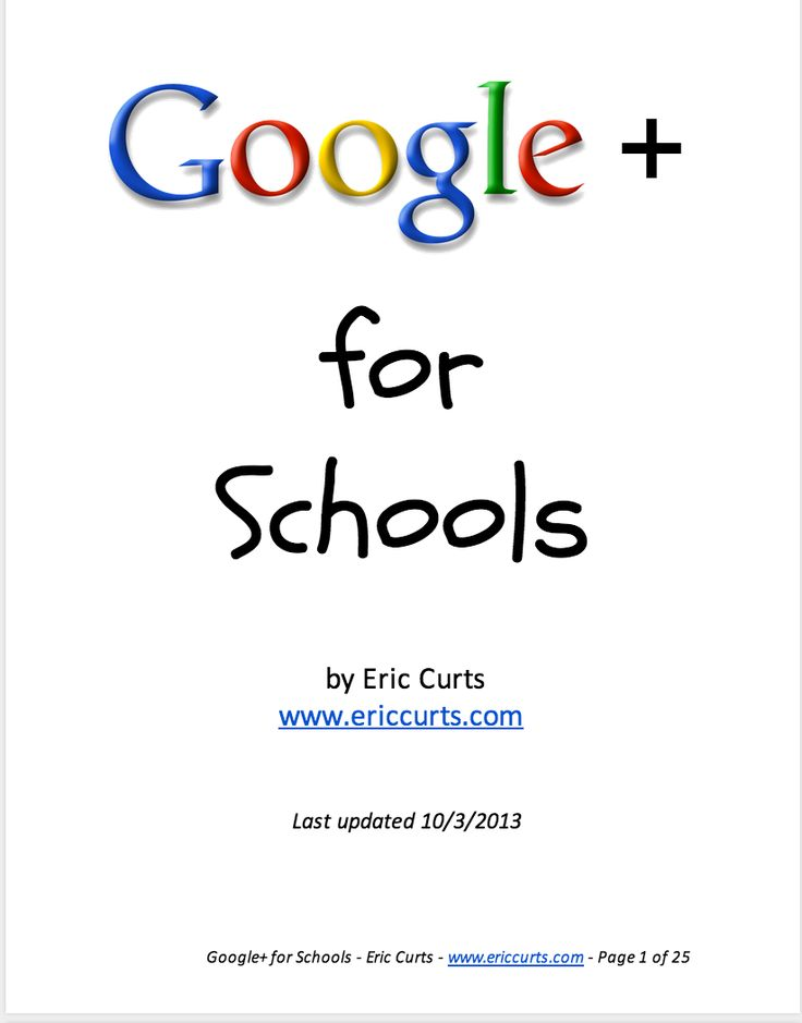 A Must Read Google Plus Guide for Schools ~ Educational Technology and Mobile Le…