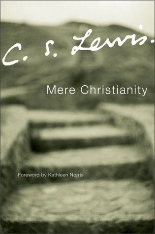 Mere Christianity.  My all-time favorite book, but I love pretty much all of the CS Lewis works.  'To what will you look for help if you will not look to that which is stronger than yourself?'