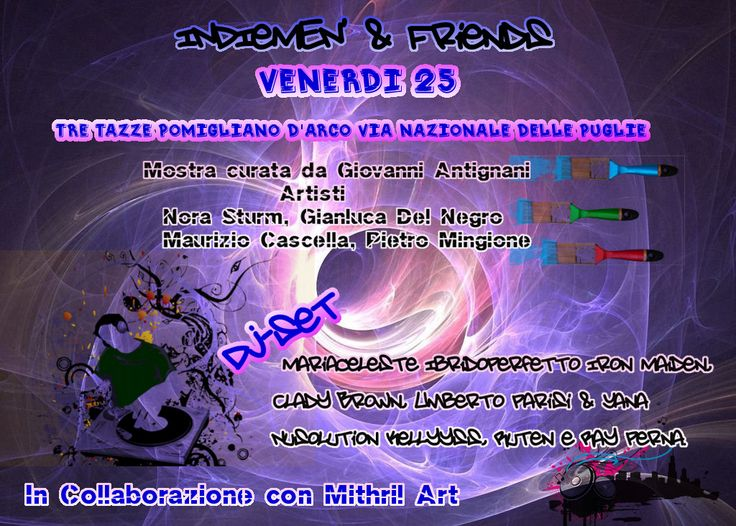 INDIeMEN' & Friends Ultimo Appuntamento... | Mithril ArtMithril Art