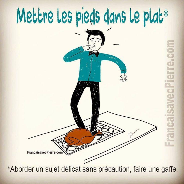 Expression française : Mettre les pieds dans le p…