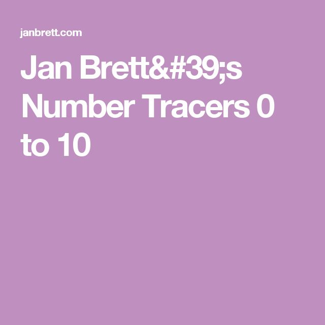 Jan Brett's Number Tracers 0 to 10
