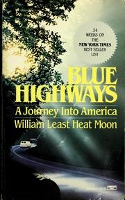 #WilliamLeastHeatMoon, #BlueHighways