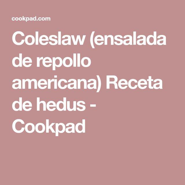 Coleslaw (ensalada de repollo americana) Receta de hedus - Cookpad
