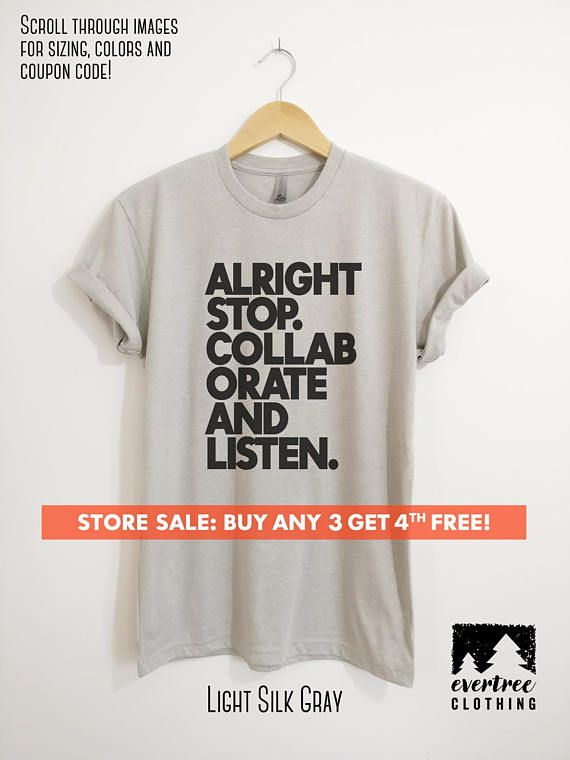 Alright Stop Collaborate And Listen T-shirt - Ladies Unisex crewneck heather Funny T-shirt, 90's Rap T-shirt, Music T-shirt, Hipster T-shirt