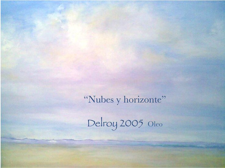 "Delroy Oleo 2005 ""nubes y horizonte"""