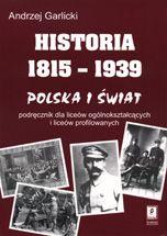 Wydawnictwo Naukowe Scholar :: :: HISTORIA 1815-1939 Polska i świat