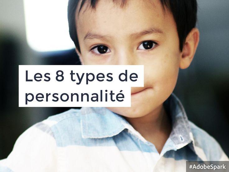 Quels sont les 8 types de personnalité ? Comment identifier le bouquet de personnalités d'un enfant ? A quoi ça sert ?
