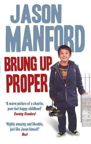 Brung Up Proper by Jason Manford #books