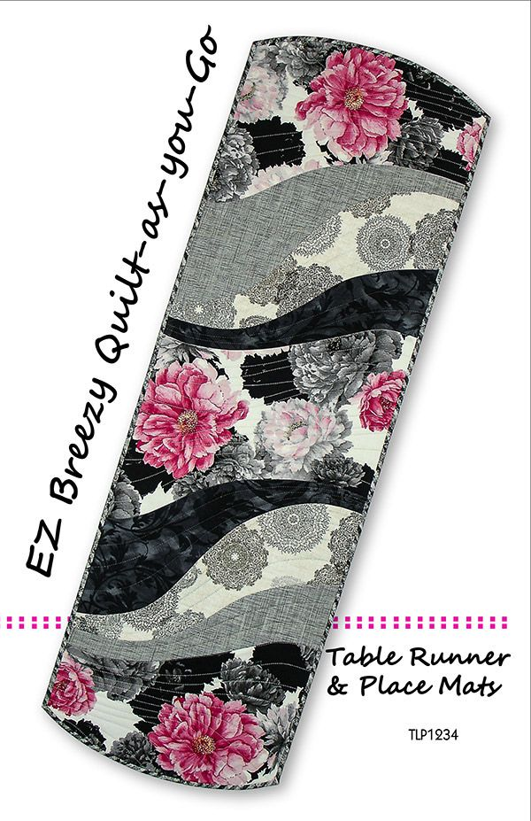 Ez Breezy Quilt As You Go Table Pattern Table Runners