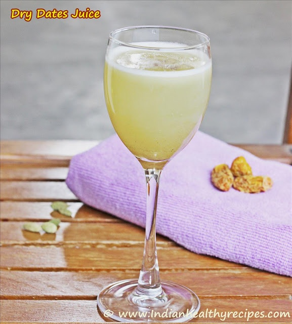 Dry Dates Juice ~ Remedy for sunstroke