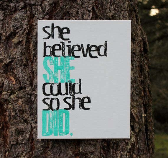 11x14 She believed she could so she did acrylic hand stamped on canvas via Etsy