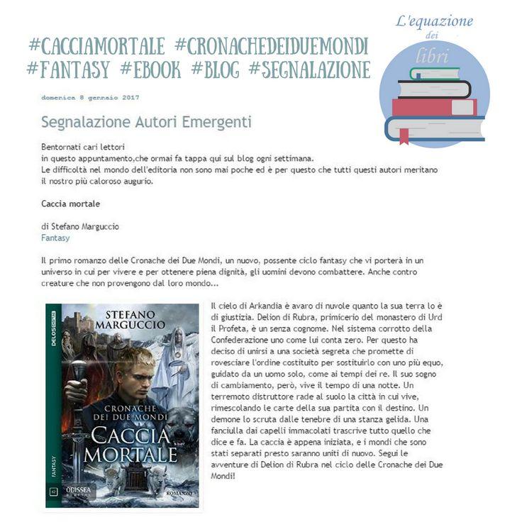 Nuova #segnalazione per Caccia Mortale! Un ringraziamento al #blog L'equazione dei libri per la condivisione! 📝