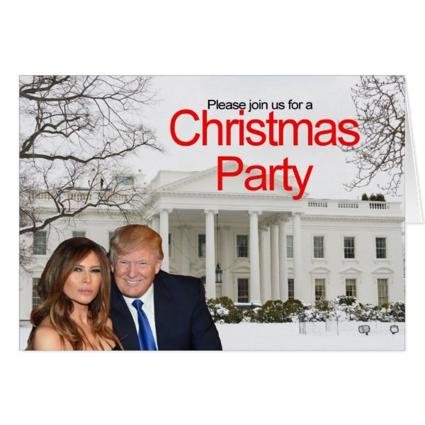 A Christmas invitation from Donald and Melania #cards #christmascard #holiday