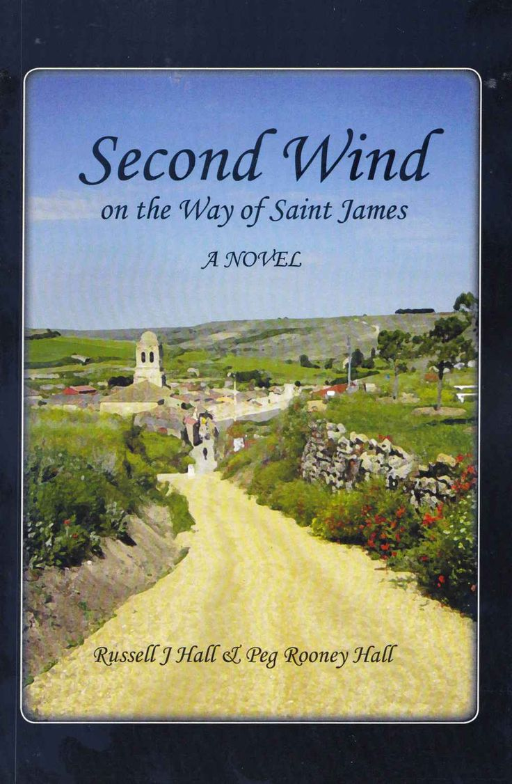 Amazon: Second Wind On The Way Of Saint James Ebook: Russell Hall