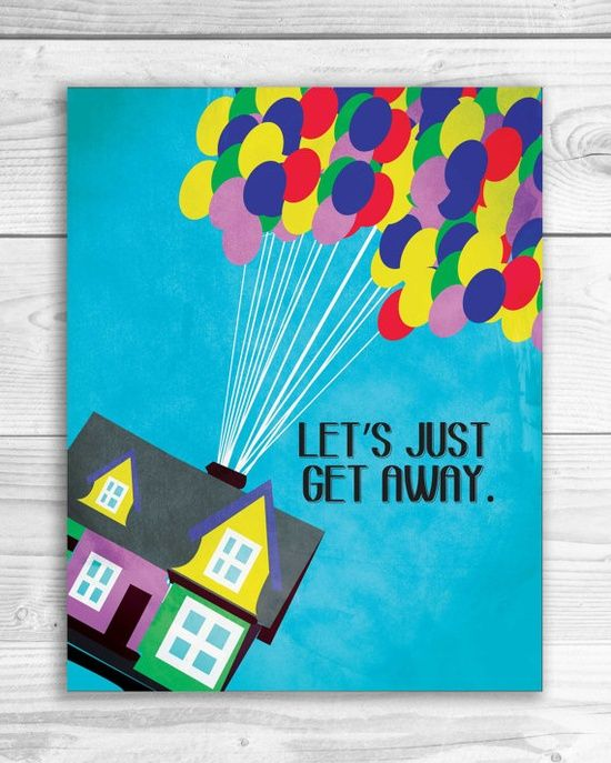 Up Movie Art Print Travel Quote Sign Poster by SmartyPantsStudio, $18.00   Family Vacation Ideas #treasuredtravel
